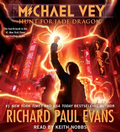 Michael Vey  (Volume 4)  Hunt for Jade Dragon, Evans, Richard Paul