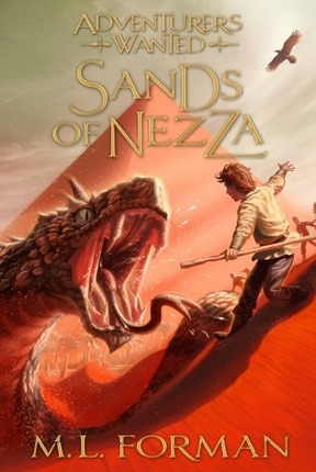 Adventurers Wanted, Book 4;  Sands of Nezza, Forman, M. L.