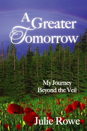 Greater Tomorrow, Rowe, Julie