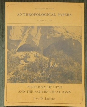 Prehistory of Utah and the Eastern Great Basin, Jennings, Jesse David