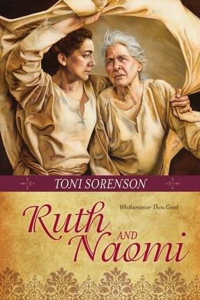 Ruth and Naomi, Sorenson, Toni