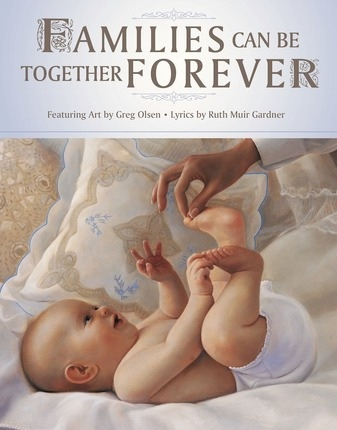 Families Can Be Together Forever, Olsen, Greg & Lyrics by Ruth Muir Gardner