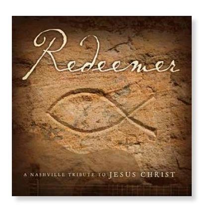 Redeemer: A Nashville Tribute to Jesus Christ (CD)