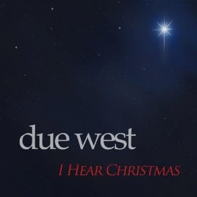 I Hear Christmas (CD), Due West