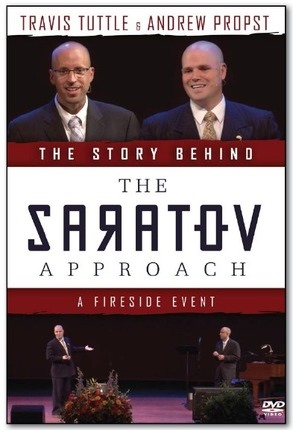 The Story Behind The Saratov Approach;  A Fireside Event, Tuttle,Travis and, Andrew Propst