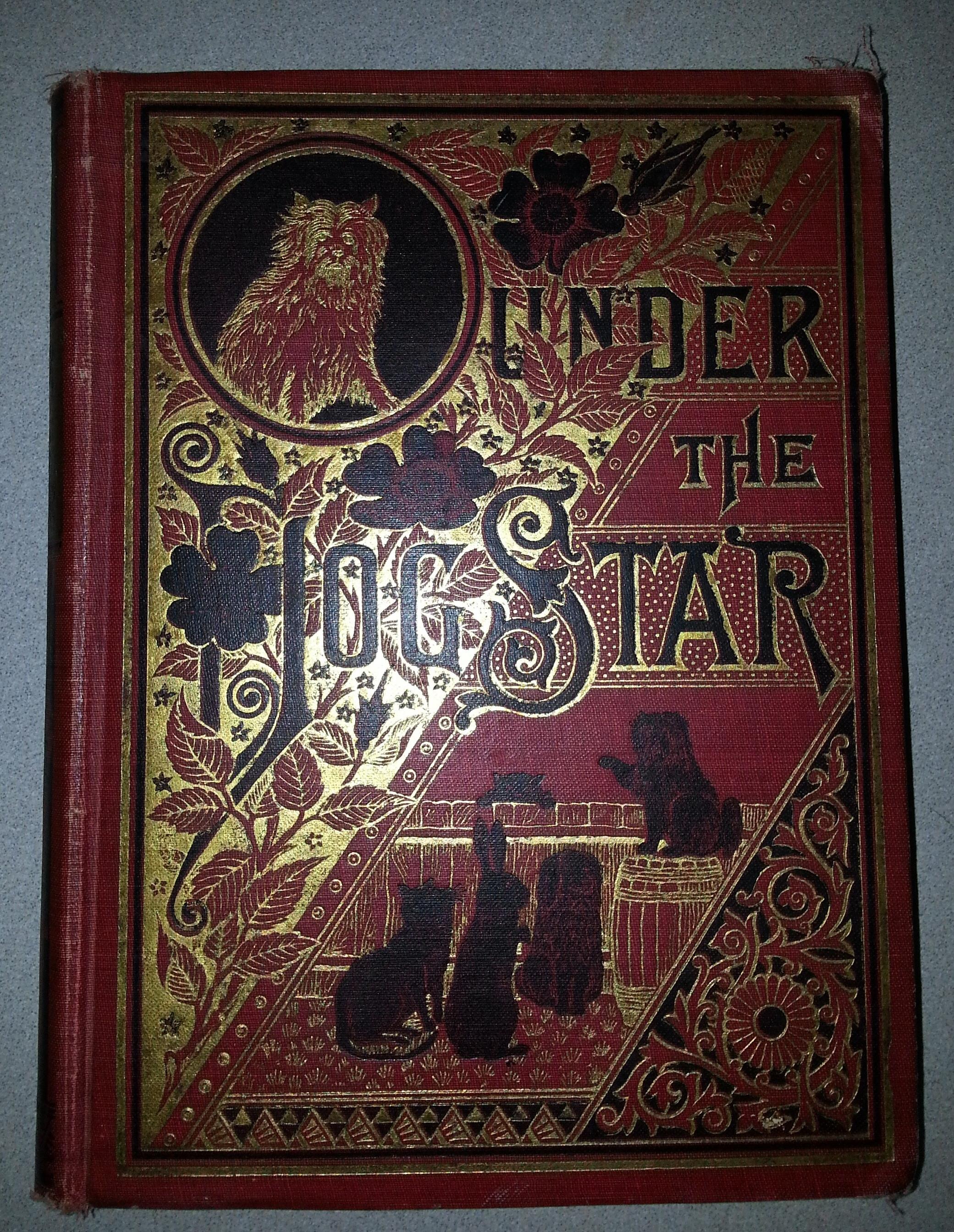 UNDER THE DOG STAR;  From the Dog Latin of Jock, Vandegrift, Margaret