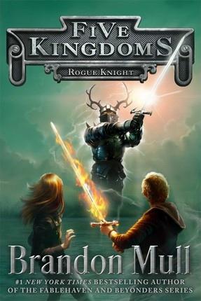 Five Kingdoms, Vol. 2: Rogue Knight, Mull, Brandon