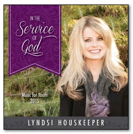 In the Service of God: Music for Youth 2015 (CD)