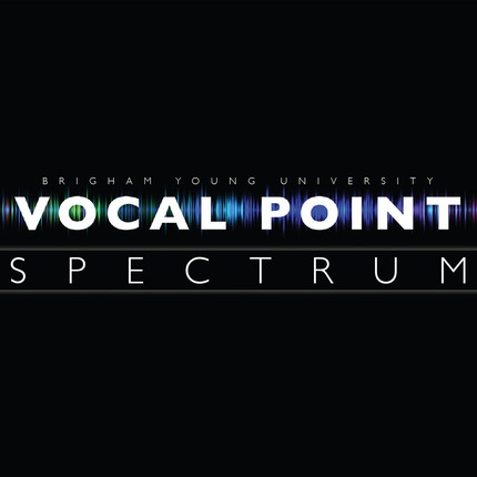 Spectrum Music CD by Vocal Point, BYU Vocal Point