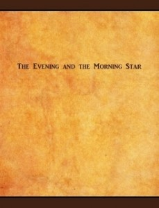 THE EVENING AND THE MORNING STAR