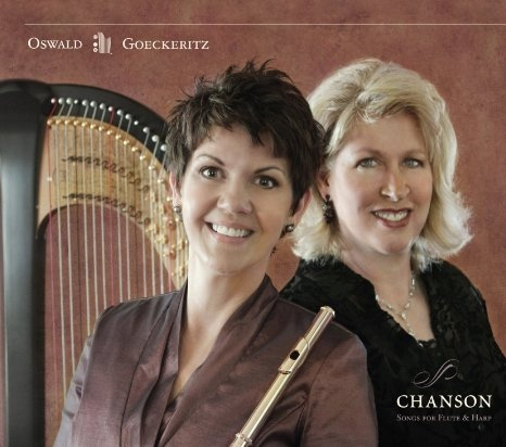 Chanson: Songs for Flute and Harp - Jeannine Goeckeritz, Tamara Oswald, Jeannine Goeckeritz & Tamara Oswald