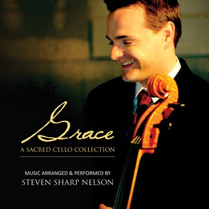 Grace: A Sacred Cello Collection, Nelson, Steven Sharp