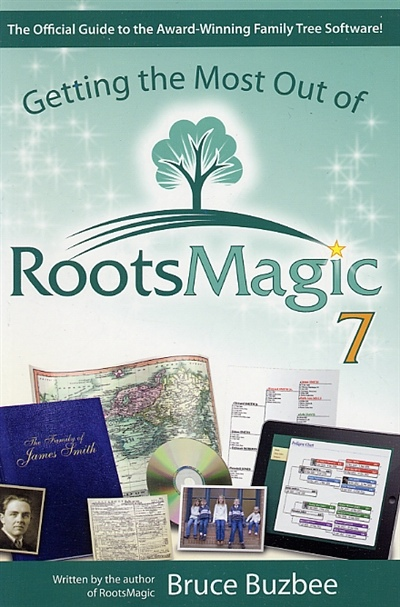 Getting the Most out of Rootsmagic 7 (Version 7), Buzbee, Bruce
