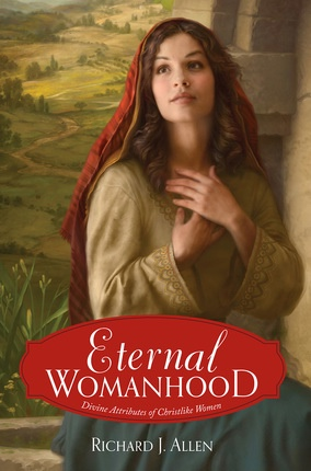 Eternal Womanhood, Allen, Richard J.