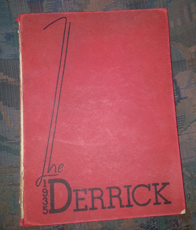 Derrick Yearbook - 1935 - Taft Union High School and Junior College - (Taft, CA) - Class of 1935