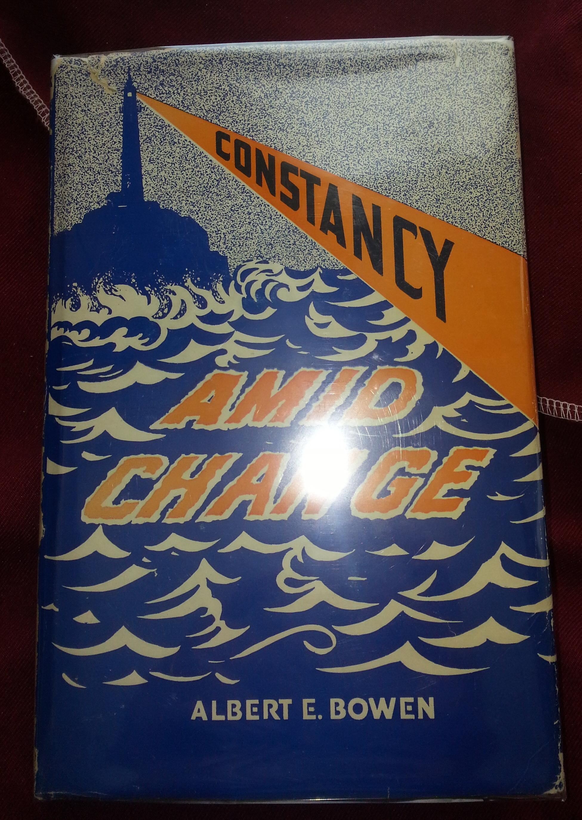 Constancy Amid Change - Radio Addresses, Bowen, Albert E.