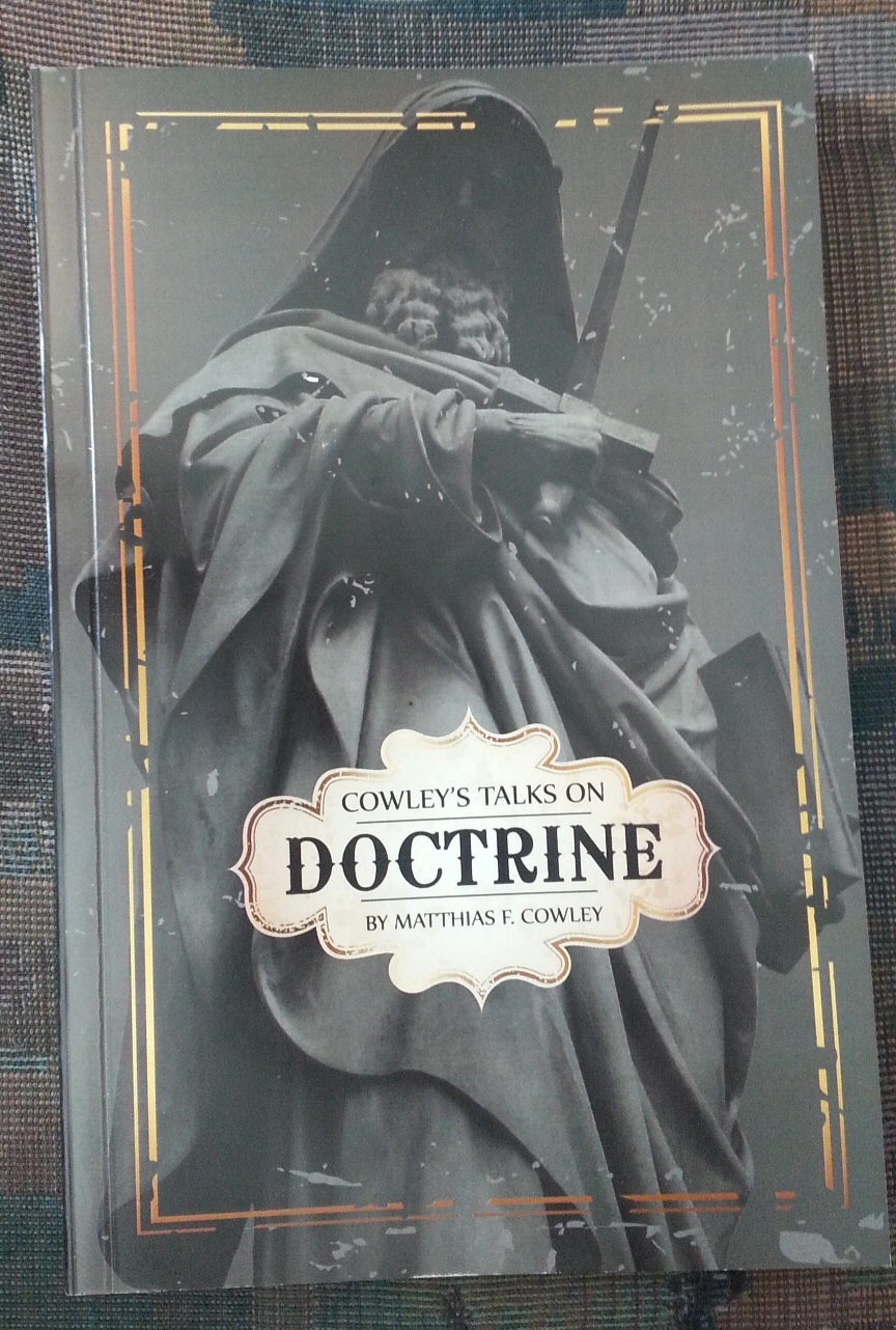 Cowley's Talks on Doctrine, Cowley, Matthias F.