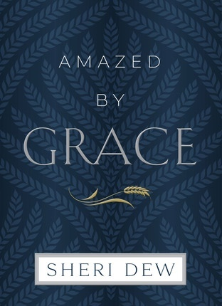 Amazed By Grace, Dew, Sheri