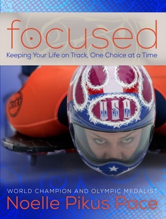 Focused; Keeping Your Life on Track, One Choice at a Time, Pace, Noelle Pikus