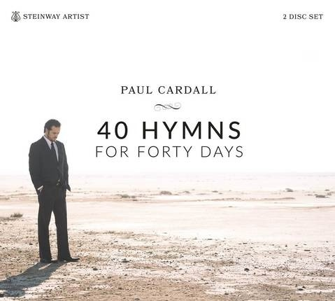 40 Hymns for Forty Days, Cardall, Paul