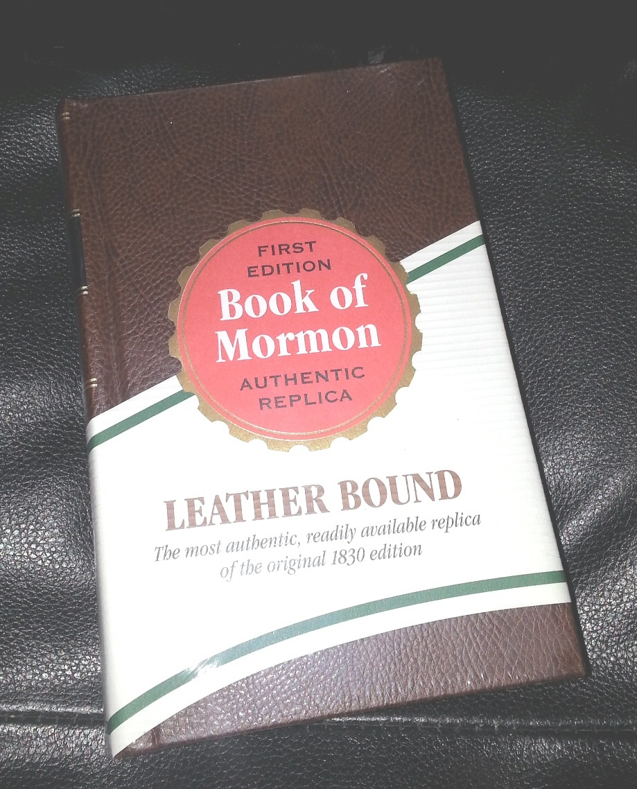 BOOK OF MORMON - LEATHER - 1830 REPLICA EDITION First Edition - 1st Edition