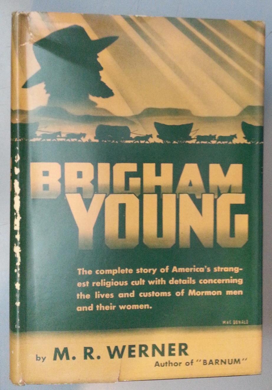 BRIGHAM YOUNG, Werner, M. R.