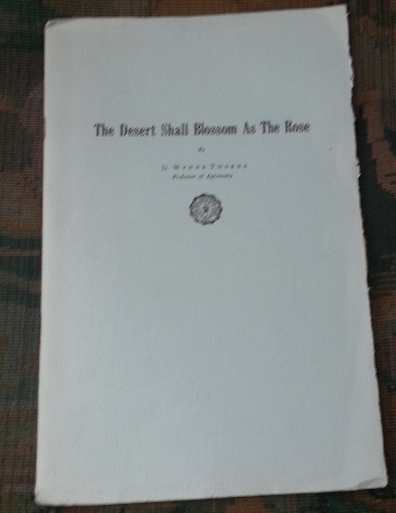 THE DESERT SHALL BLOSSOM AS THE ROSE, Thorne, D. Wynne