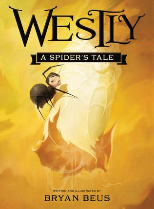 Westly: A Spider's Tale, Beus, Bryan