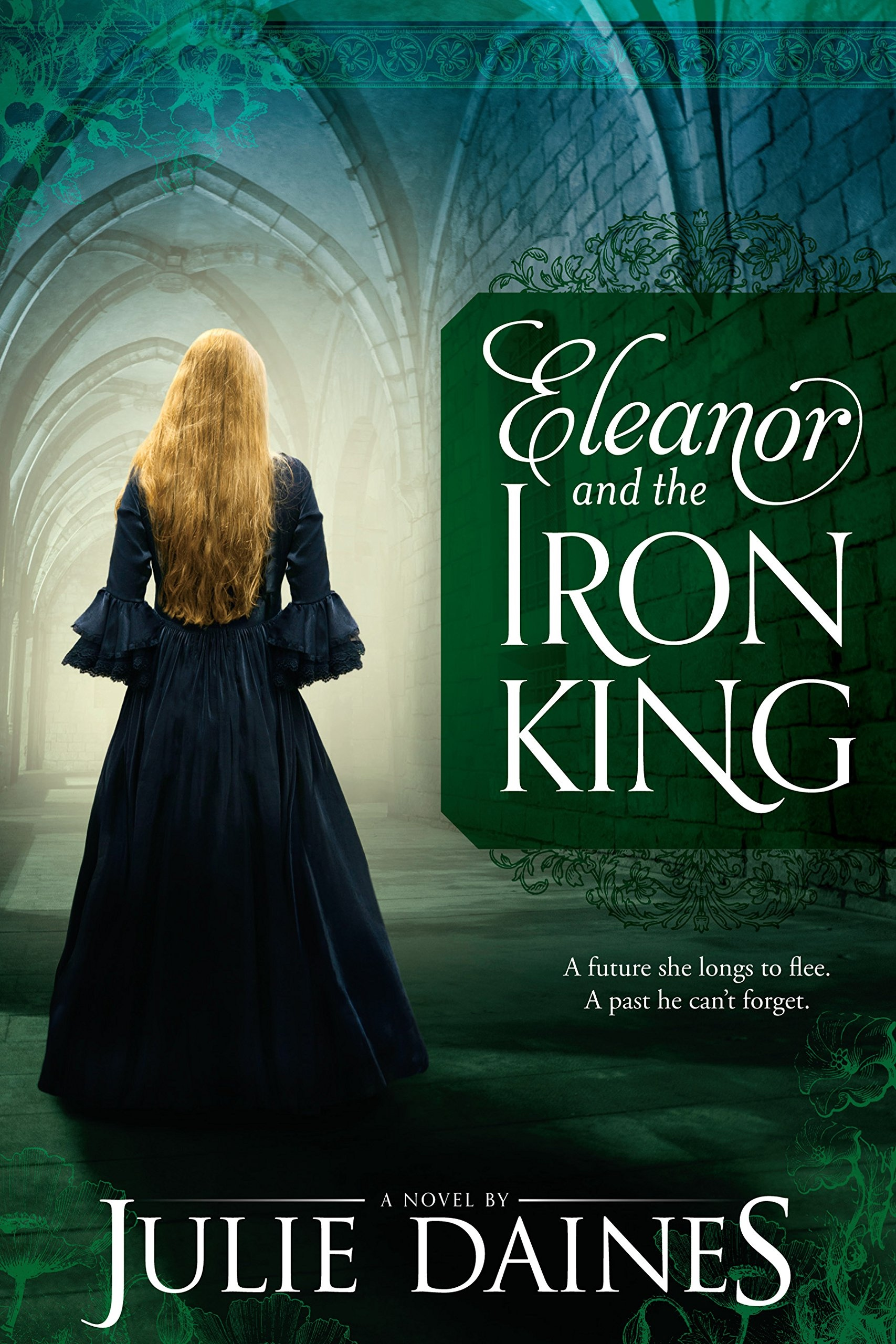 Eleanor and the Iron King, Daines, Julie
