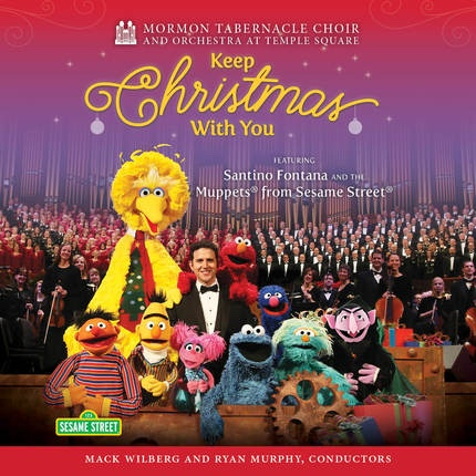 Mormon Tabernacle Choir: Keep Christmas With You, Choir, Mormon Tabernacle & Santino Fontana & Various Artists & Mack Wilberg & Orchestra at Temple Square & Muppets from Sesame Street