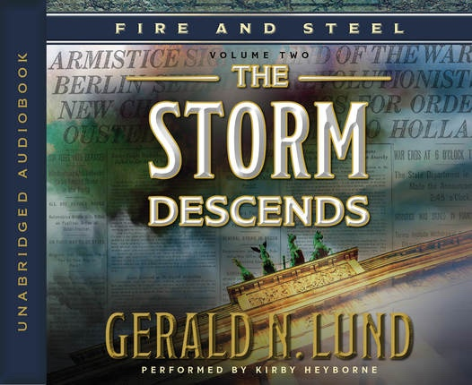 Fire and Steel, Vol. 2: The Storm Descends - Audio CD, Lund, Gerald N.