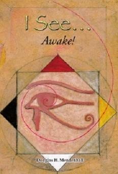 I See ...  Awake!, Mendenhall, Douglas H.