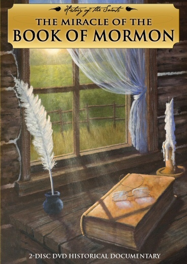 The Miracle of the Book of Mormon � 2 Disc DVD Set, History of the Saints