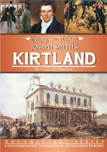 Joseph Smith�s Kirtland � 8 DVD Set