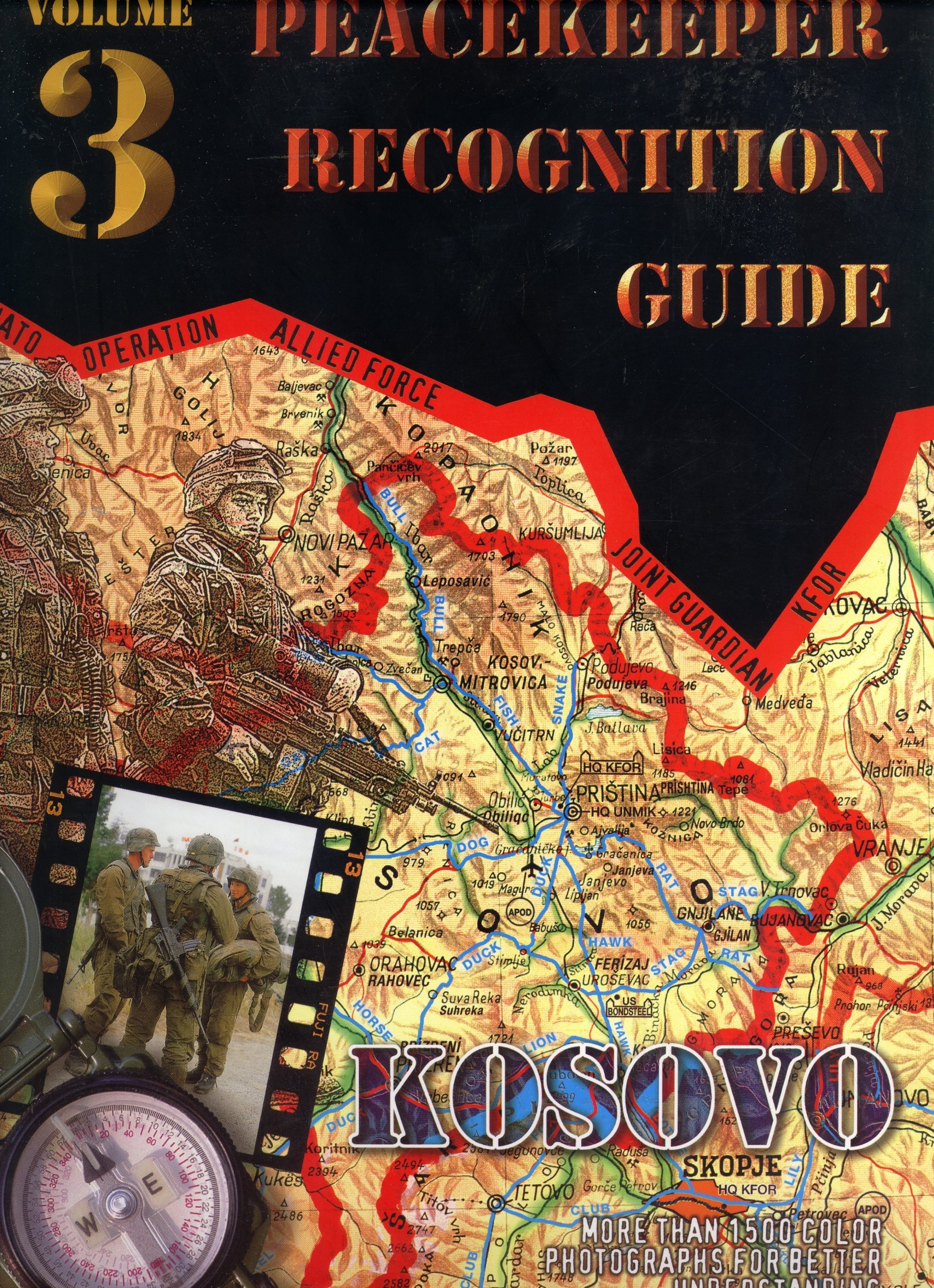 Peacekeeper Recognition Guide, Volume 3  Kosovo, Peucelle, Nicolas