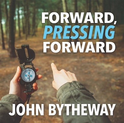 Forward, Pressing Forward  2016 Youth Theme, Bytheway, John