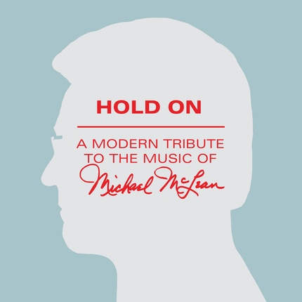 Hold On: A Modern Tribute to the Music of Michael McLean (Music CD), Varous Artists
