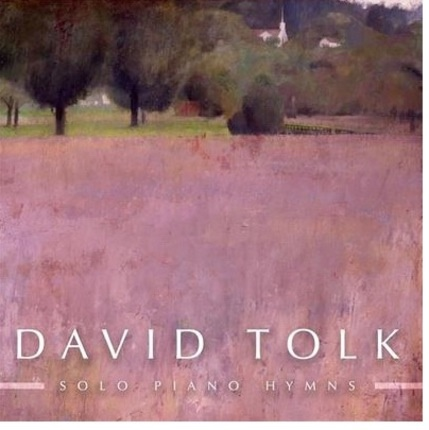 Solo Piano Hymns by David Tolk, Tolk, David