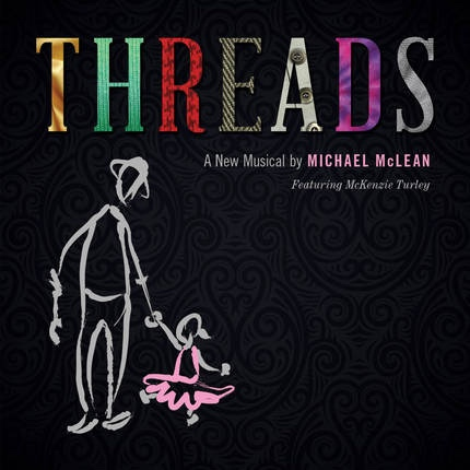Threads -  A Musical, McLean, Michael