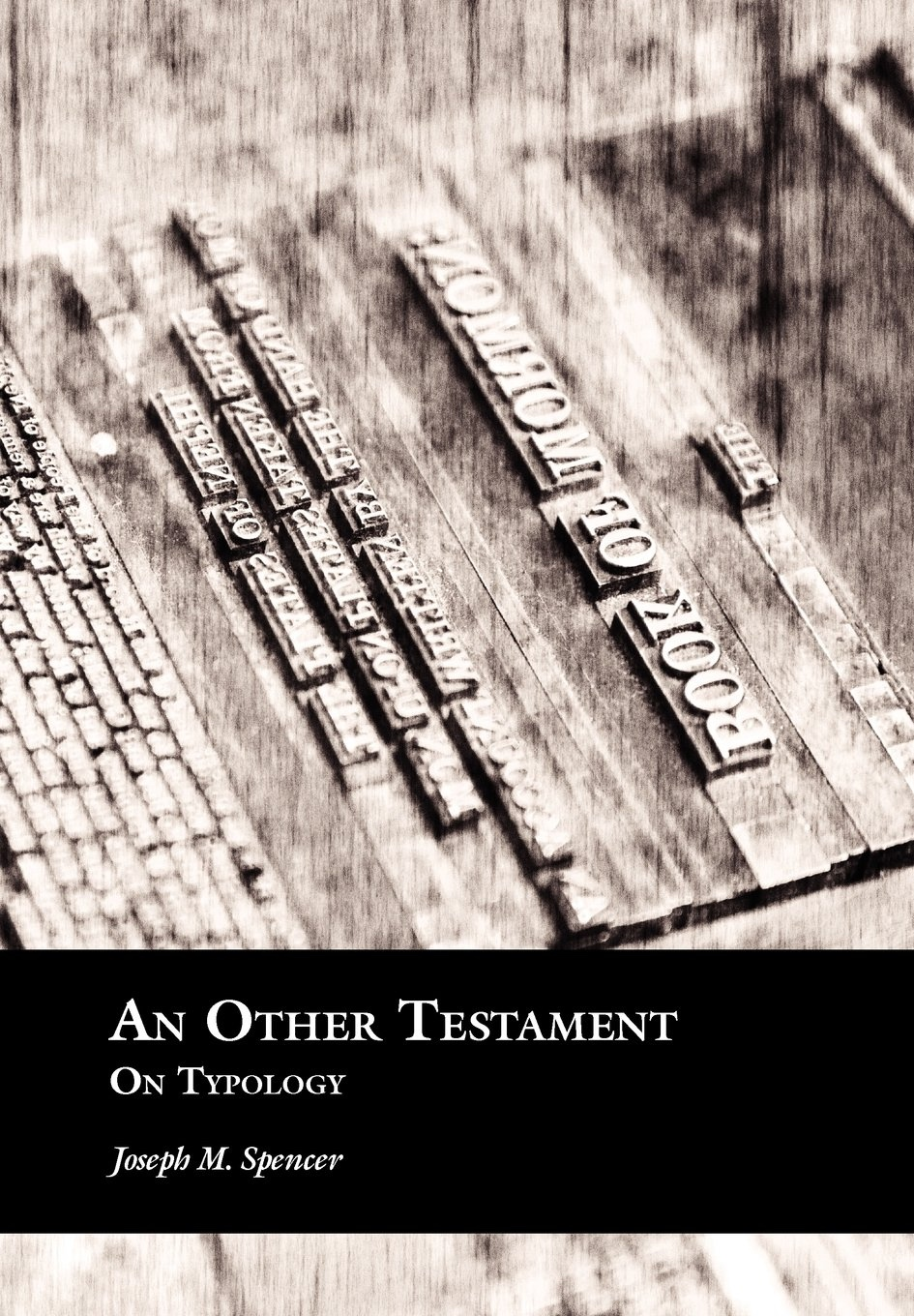 An Other Testament  On Typology, Spencer, Joseph M.