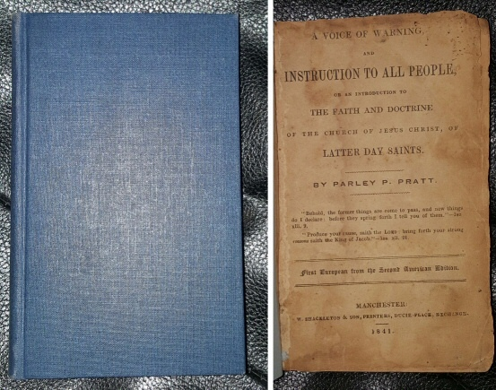A Voice of Warning -  And Instruction to all People or an Introduction to the Faith and Doctrine of the Church of Jesus Christ of Latter-Day Saints, Pratt, Parley P