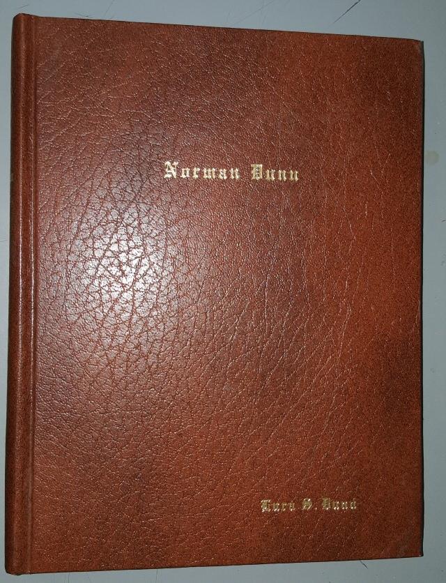 Norman Dunn 1882 - 1960, Dunn, Lura S.