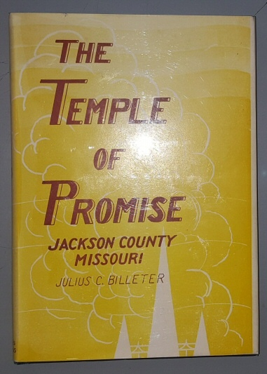 THE TEMPLE OF PROMISE - Jackson County Missouri, Billeter, Julius C.