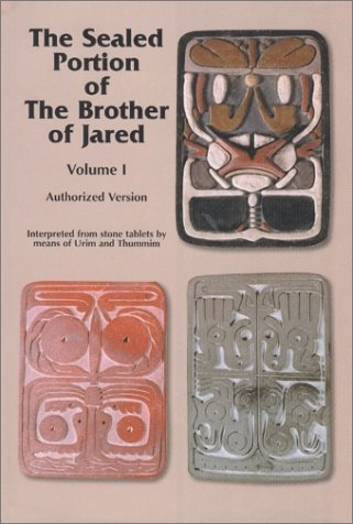 The Sealed Portion of The Brother of Jared (Autorized Version) Volume 1, The Brotherhood of Christ Church