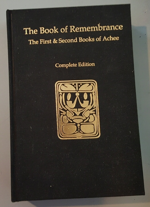 The Book of Remembrance: The First and Second Books of Achee Complete Edition, The Brotherhood of Christ Church