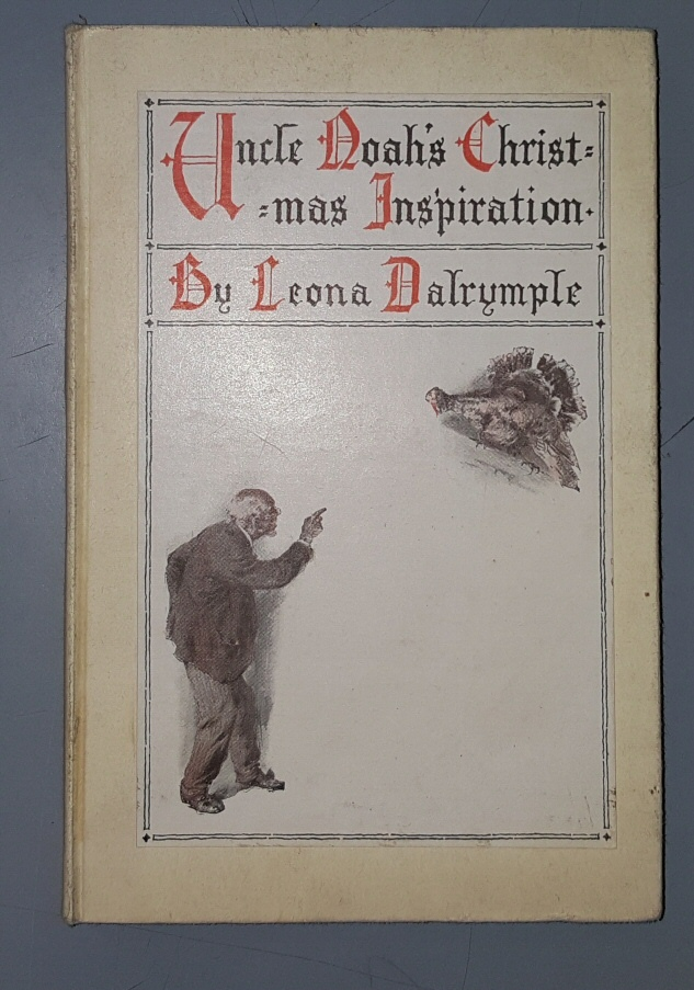 Uncle Noah's Christmas Inspiration, Dalrymple, Leona