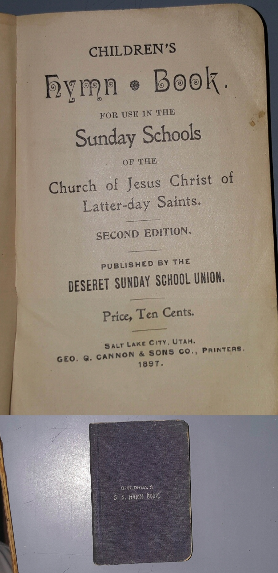 Children's hymn book for use in the Sunday Schools of The Church of Jesus Christ of Latter- day Saints