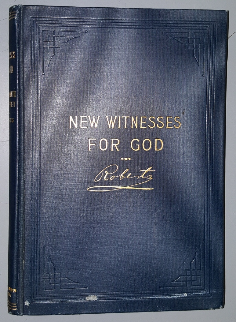 NEW WITNESSES FOR GOD - VOL 1 -, Roberts, B. H.