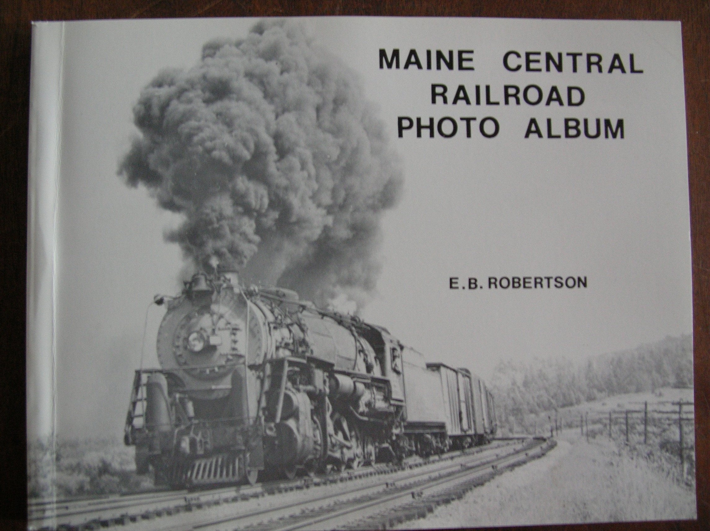 Maine Central Railroad photo album, Robertson, Edwin Bill