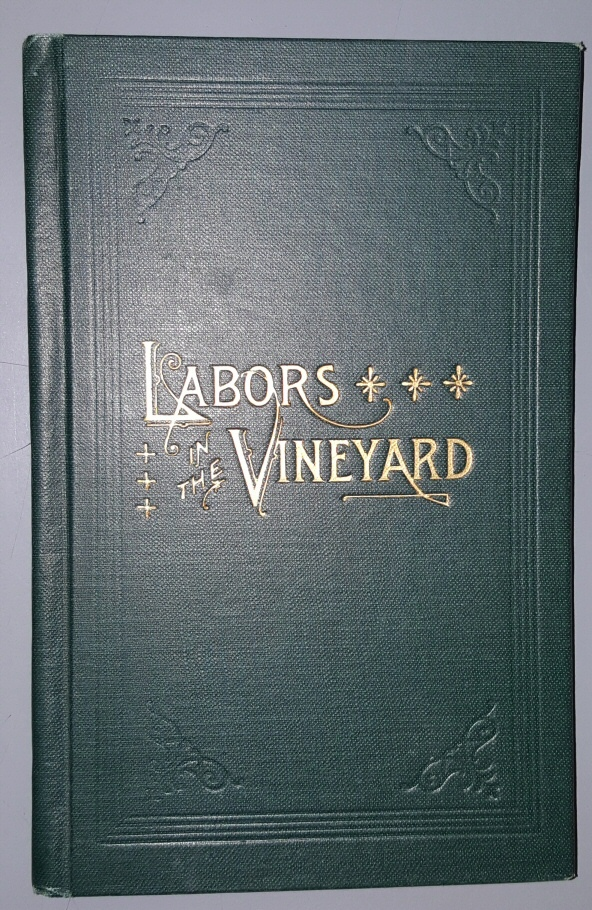Labors in the Vineyard: Twelfth Book of the Faith-Promoting Series Hardcover � 1884, Lambert, George C.